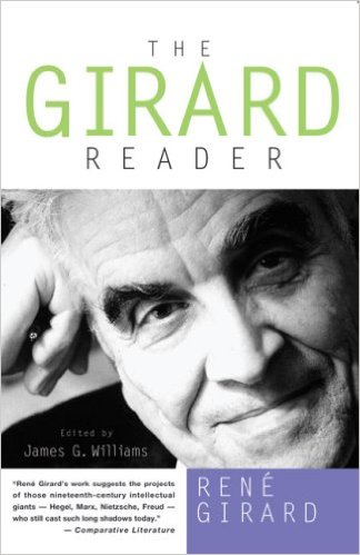 51ed48cb35b The Girard Reader. Edited by James G. Williams. New York  Crossroad