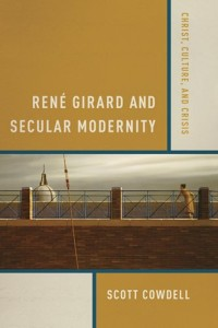 Cowdell - RG and Secular Modernity
