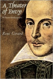 Girard - A Theatre of Envy