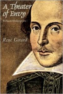 Girard - A Theatre of Envy