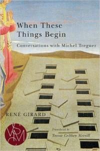 Girard - When These Things Begin