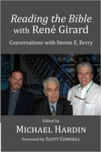 Hardin - Reading the Bible with Rene Girard
