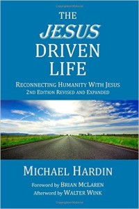 Hardin - The Jesus Driven Life