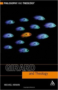 Kirwan - Girard and Theology