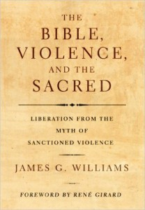 Williams - The Bible Violence and the Sacred
