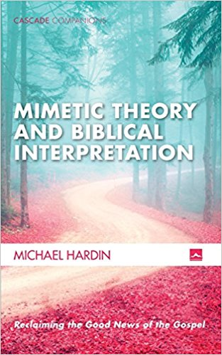 Books Applying Mimetic Theory in Theology, Religion, Scripture